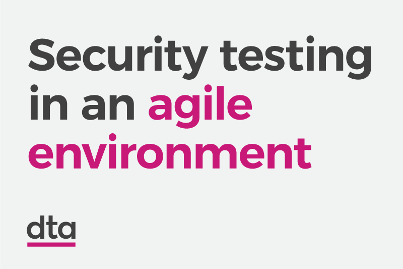 Security testing in an agile environment.