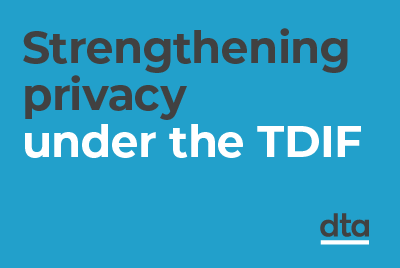 strengthening privacy under the TDIF