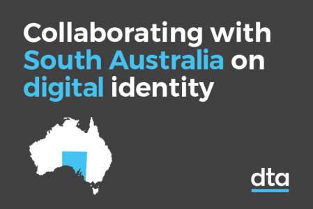 Collaborating with South Australia on digital identity