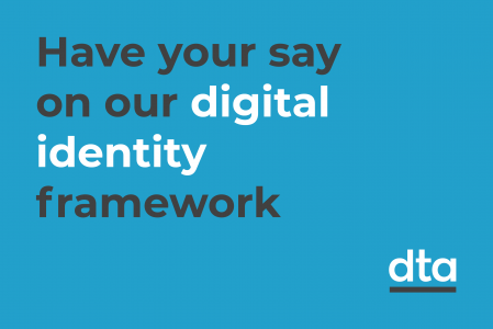 Have your say on our digital identity framework