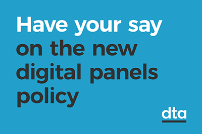 A text tile that says 'have your say on the new digital panels policy'