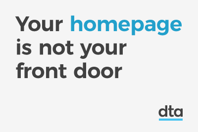Your homepage is not your frontdoor